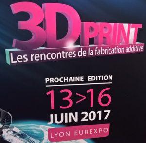 3D Print Lyon 2017