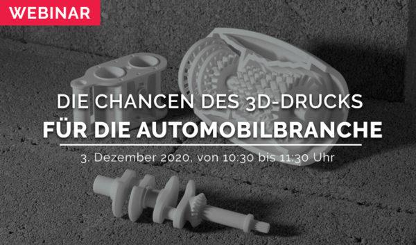 Webinar: Die Chancen des 3D-Drucks für die Automobilbranche