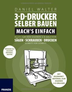 die 3d druck literaturempfehlungen 3dnatives. Black Bedroom Furniture Sets. Home Design Ideas