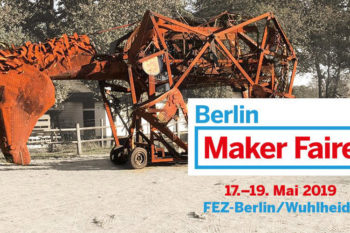 Exklusives Interview zur Maker Faire Berlin 2019 mit Ticketverlosung
