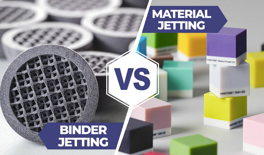 material jetting v binder jetting