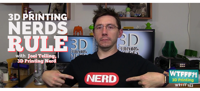 joel telling 3d printing nerd