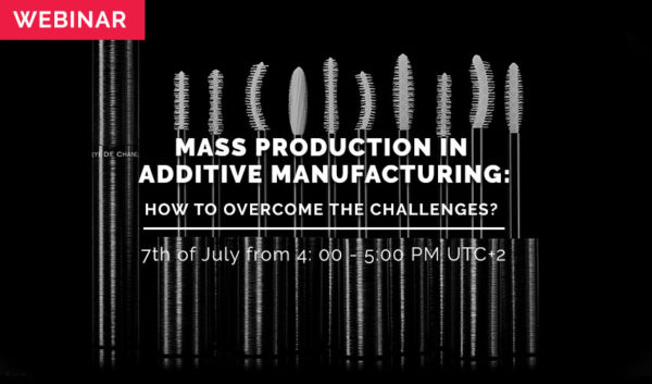 WEBINAR: Mass Production in Additive Manufacturing