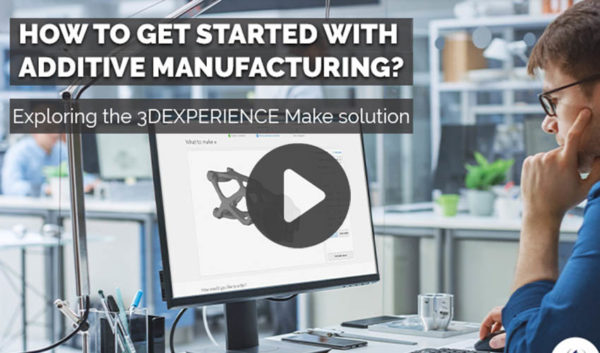 WEBINAR: How to get started with Additive Manufacturing