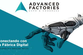 Advanced Factories, llevando la fabricación digital a España
