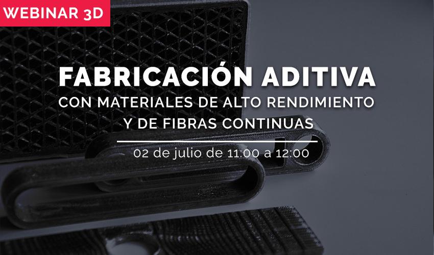 fabricación aditiva con materiales de alto rendimiento