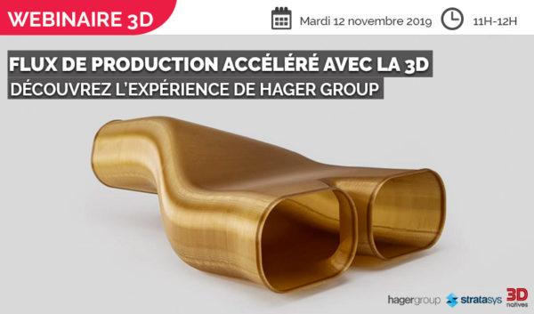 WEBINAIRE : Des flux de production accélérés avec la 3D, l'expérience de Hager Group