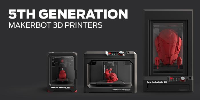 La dernière génération d'imprimantes 3D Replicator