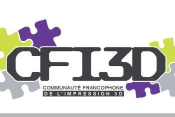 La CFI3D, une communauté francophone fédératrice autour de l'impression 3D