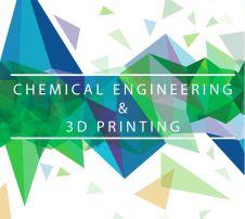 ingénierie chimique et impression 3D